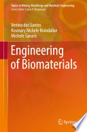 Engineering of Biomaterials For Medical Implants The Authors