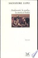 Andreotti  la mafia  la storia d Italia