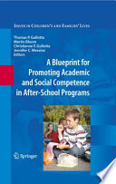 A Blueprint For Promoting Academic And Social Competence In After School Programs