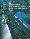 Book Economics of sequesterings Carbon in the Agricultural Sector