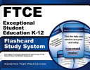 Ftce Exceptional Student Education K 12 Flashcard Study System