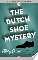 The Dutch Shoe Mystery But Finds A Murder Instead The