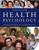 Health Psychology  Biological  Psychological  and Sociocultural Perspectives
