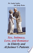 Sex  Intimacy  Love  and Romance in Elderly and Alzheimer   S Patients