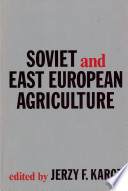 Soviet and East European Agriculture