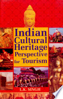 Indian Cultural Heritage Perspective For Tourism