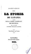 Osservazioni sopra la storia di Catania cavate dalla storia generale di Sicilia del cavaliere Vincenzo Cordaro Clarenza