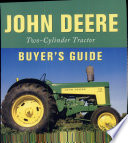 John Deere Two Cylinder Tractor Buyer S Guide