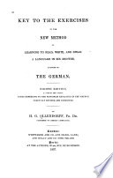 Key to the Exercises in the New Method of Learning a Language in Six Months  Adapted to the German