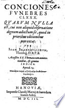 Conciones funebres clxxx     Accessere XX themata cum annotationibus  etc