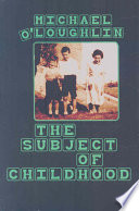 The Subject of Childhood