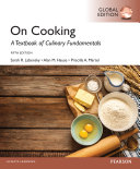 On Cooking  A Textbook for Culinary Fundamentals  Global Edition