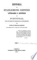 Historia dos estabelecimentos scientificos