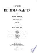 Deutsche Reichstagsakten Unter König Wenzel 1376-1387