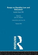 Collected Works of John Stuart Mill  Essays on equality  law and education