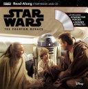 Star Wars  The Phantom Menace Read Along Storybook and CD