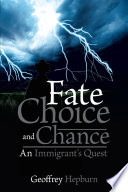 Fate Choice and Chance