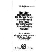 Der Liber introductorius des Michael Scotus in der Abschrift Clm 10268 der Bayerischen Staatsbibliothek M  nchen