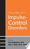 Clinical Manual of Impulse Control Disorders Book PDF