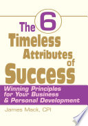 The 6 Timeless Attributes of Success