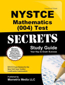 Nystce Mathematics  004  Test Secrets Study Guide