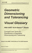 Geometric Dimensioning and Tolerancing Visual Glossary With GDamp T At a Glance Sheets