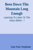 Been Down This Mountain Long Enough Book PDF
