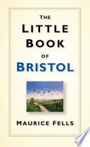 Little Book of Bristol
