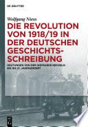 Die Revolution von 1918/19 in der deutschen Geschichtsschreibung