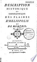 Description historique et géographique des plaines d'Heliopolis et de Memphis enrichie de figures en taille douce [par C. L. Fourmont ; de La Marcade sculp.]