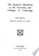 The Student s Handbook to the University and Colleges of Cambridge