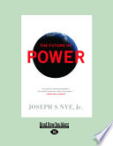 The Future of Power (Large Print 16pt)