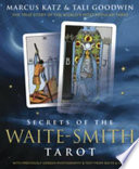 Secrets of the Waite Smith Tarot