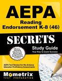 Aepa Reading Endorsement K 8 46 Secrets