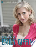 Emily Giffin  A Biography