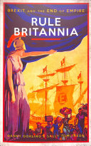 Rule Britannia The Eu Was The Last Gasp
