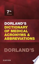 Dorland S Dictionary Of Medical Acronyms And Abbreviations