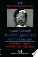 Neural Networks for Vision  Speech and Natural Language