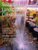 Sustainable Landscape Construction book