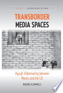 Transborder Media Spaces