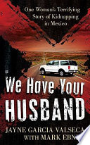 Book We Have Your Husband