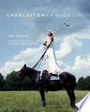 Charleston  A Good Life