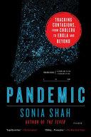 Pandemic Into The Origins Of Pandemics Interweaving