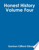 Honest History   Volume Four