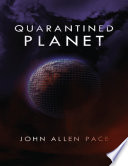 Quarantined Planet