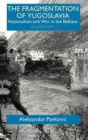 The Fragmentation of Yugoslavia