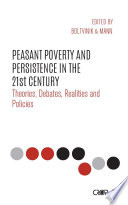 Peasant Poverty and Persistence in the Twenty First Century