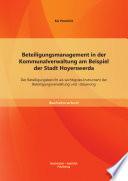 Beteiligungsmanagement in der Kommunalverwaltung am Beispiel der Stadt Hoyerswerda: Der Beteiligungsbericht als wichtigstes Instrument der Beteiligungsverwaltung und -steuerung