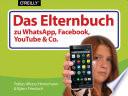 Das Elternbuch zu WhatsApp  Facebook  YouTube   Co