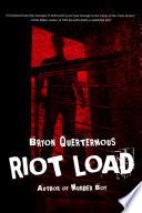 Riot Load